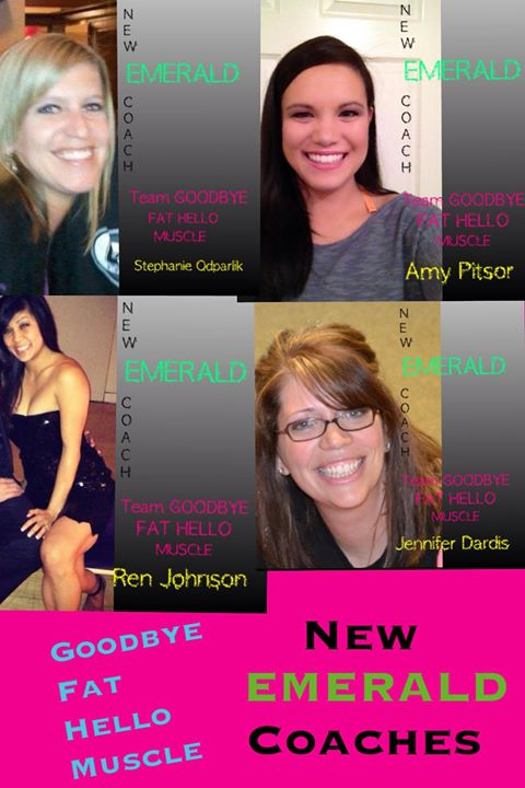 Facebook - Goodbye Fat Hello Muscle New EMERALD Coaches!!! Give it up for Stepha