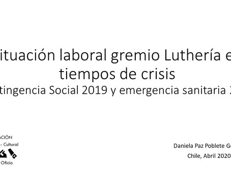 Situación de la Luthería Chilena en tiempos de Crisis