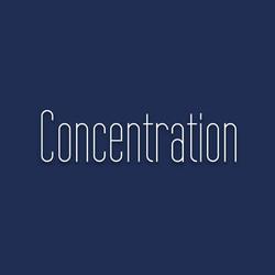 Concentration : faculté de diriger et de maintenir son attention sur une activité ou un projet.