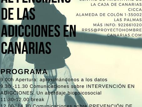 JORNADAS: Aproximándonos al fenómeno de las Adicciones en Canarias