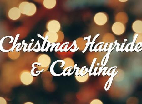 Christmas Caroling/Hayride