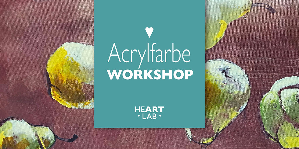 "Workshop Acrylfarbe ""Vitamin Kunst"" 15.05. Erwachsene"