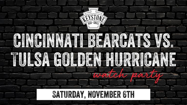 UC Bearcats vs. Tulsa Golden Hurricane Homecoming Watch Party w/ Ticket Giveaway