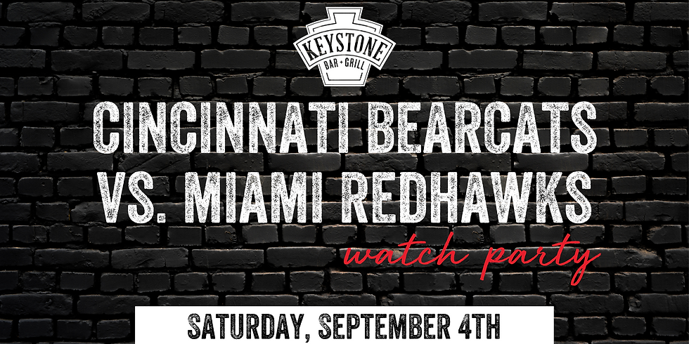UC Bearcats vs. Miami Redhawks Watch Party w/ Ticket Giveaway!