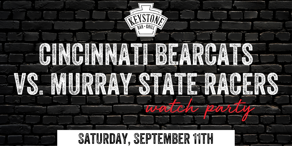 UC Bearcats vs. Murray State Racers Watch Party