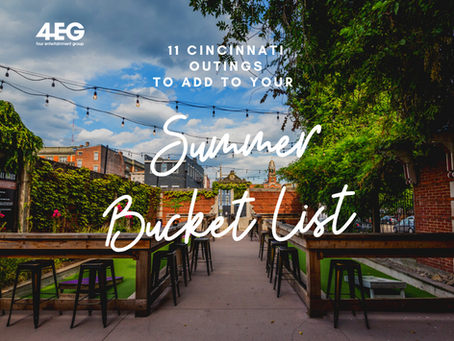 11 Cincinnati Outings to Add to Your Summer Bucket List