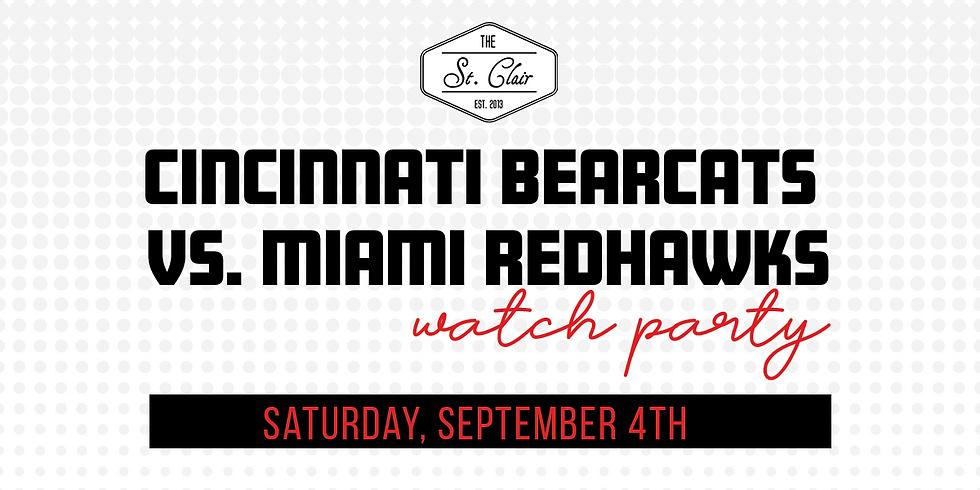 UC Bearcats vs. Miami Redhawks Watch Party