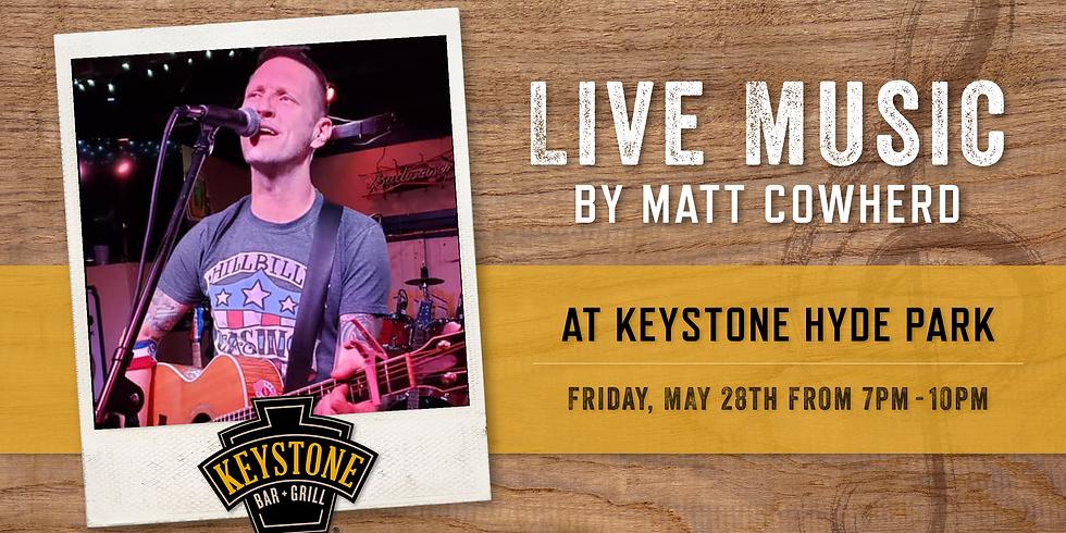 Live Music by Matt Cowherd