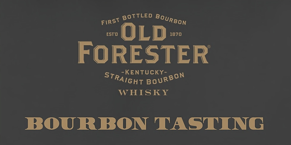 SOLD OUT: Old Forester Bourbon Tasting