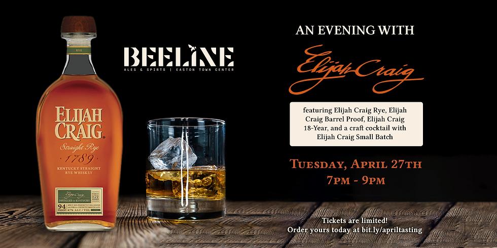 An Evening with Elijah Craig Bourbon Tasting