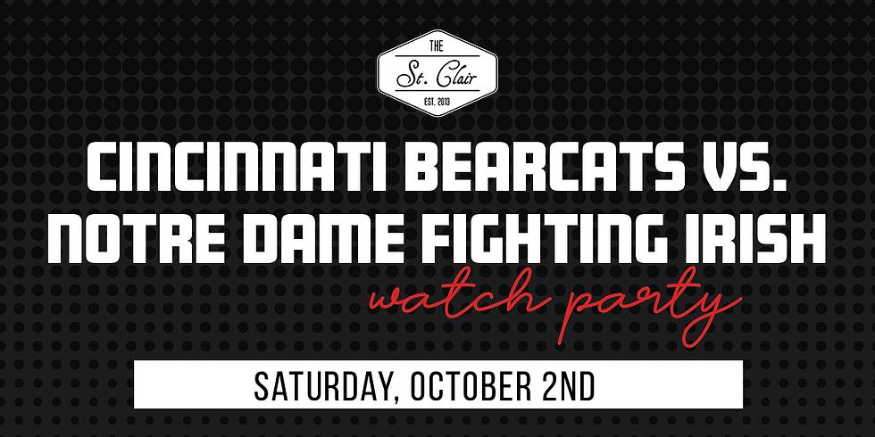 UC Bearcats vs. Notre Dame Fighting Irish Watch Party
