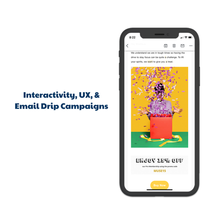 Interactivity, UX, & Email Drip Campaigns
