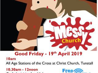 Messy Good Friday