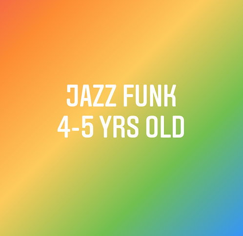 Mondays 3:15 Jazz Funk for 4-5yrs old- In Studio