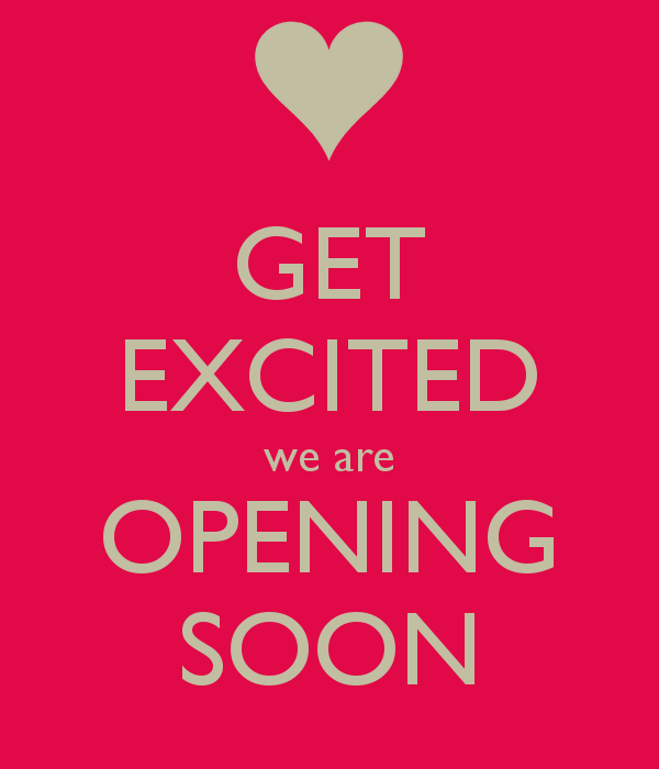 get-excited-we-are-opening-soon-2