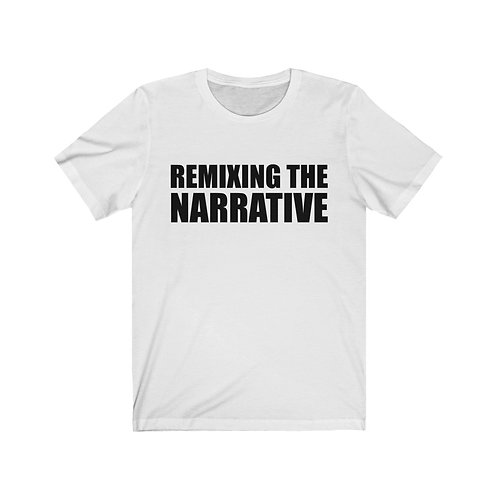 Remixing the Narrative Tee