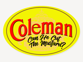 Can Coleman Cut It?