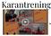 #Karantrening