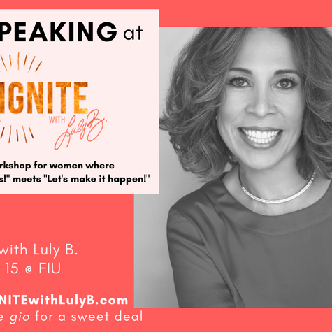 Ignite with Luly B Workshop Panelist