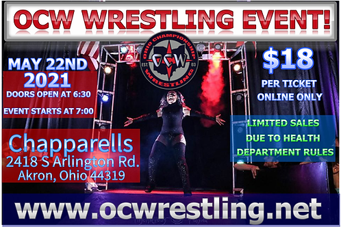One Admission Ticket to OCW Wrestling Event May 22ND, 2021