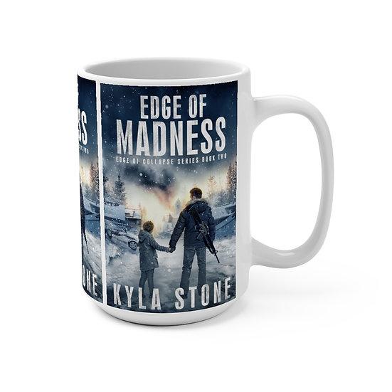 Edge of Madness Mug 15oz