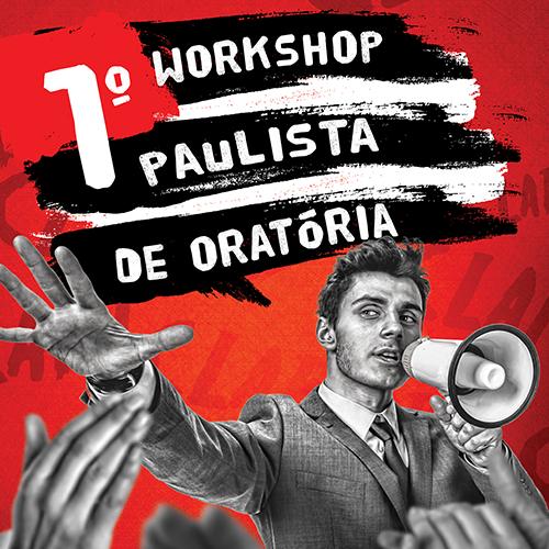 Evento Federação Paulista da Saúde - 1º Workshop Paulista de Oratória