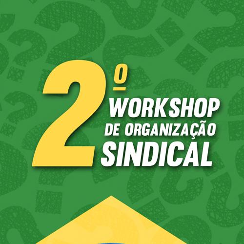 Evento Federação Paulista da Saúde - 2º Workshop de Organização Sindical