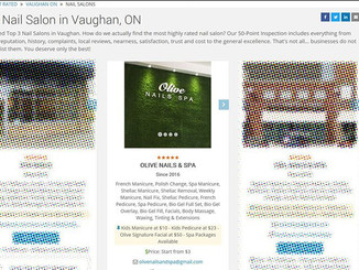 Olive Nails & Spa was Voted as Top 3 Nails Salon in the city of Vaughan !