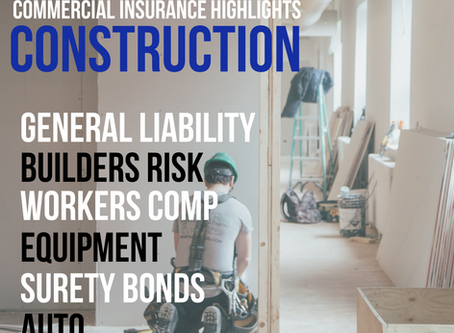 Construction Insurance Highlights