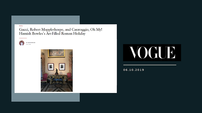 Gucci, Robert Mapplethorpe, and Caravaggio, Oh My! Hamish Bowles's Art-Filled Roman Holiday