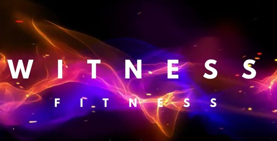 Witness Fitness