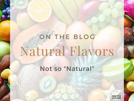 """Natural Flavors: Not so """"Natural"""""""
