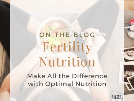 Make All the Difference With Optimal Fertility Nutrition