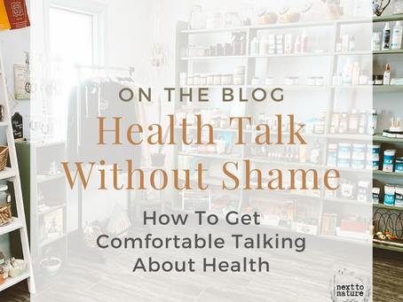 How to Get Comfortable Talking Health Without Shame