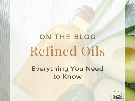 Refined Oils: Everything You Need to Know