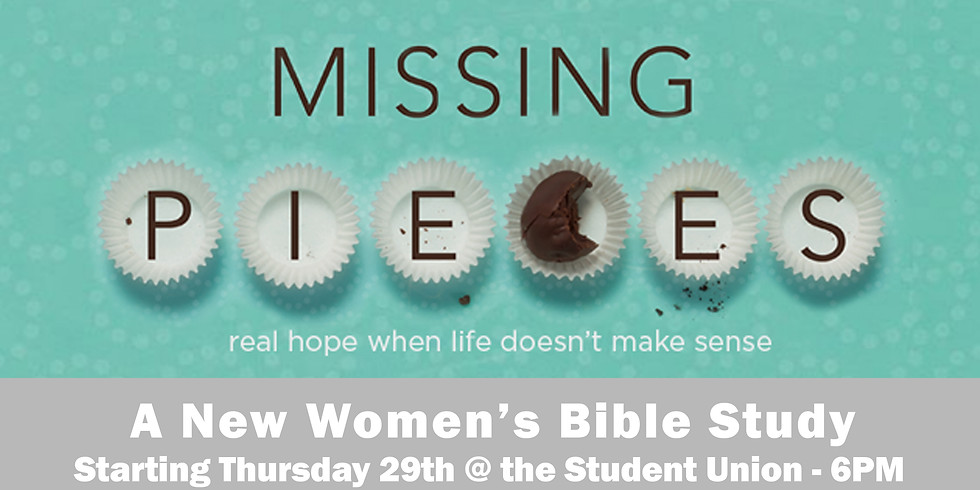 A Brand New Women's Bible Study - MISSING PIECES