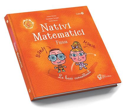 Nativi Matematici, Fisica