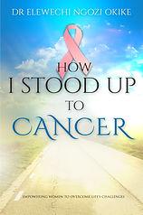 How I Stood Up To Cancer.jpg