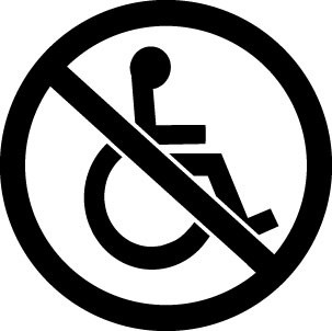 Would you post this sign on your door? No Handicap Access