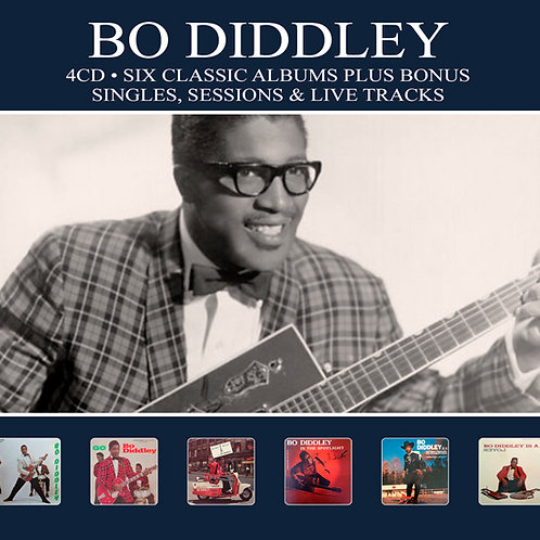 BO DIDDLEY • 4CD • SIX CLASSIC ALBUMS PLUS....
