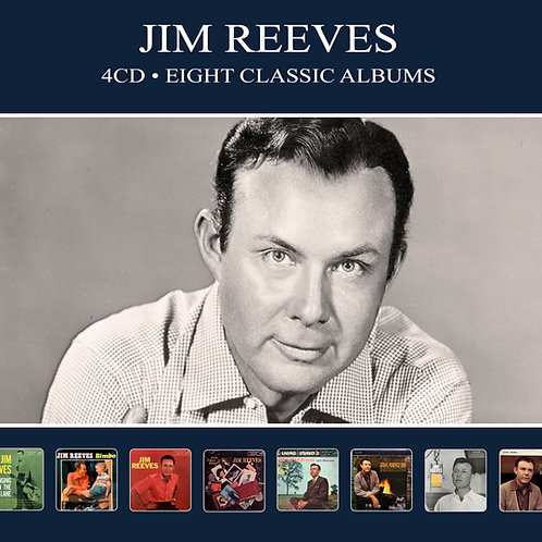 JIM REEVES • 4CD • EIGHT CLASSIC ALBUMS
