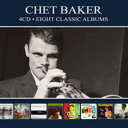 CHET BAKER • 4CD • EIGHT CLASSIC ALBUMS
