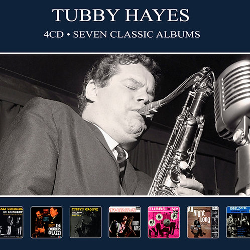 TUBBY HAYES • 4CD • SEVEN CLASSIC ALBUMS