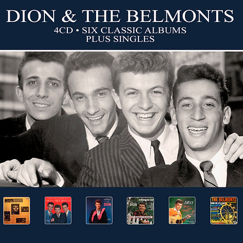 DION & THE BELMONTS • 4CD • SIX CLASSIC ALBUMS PLUS SINGLES