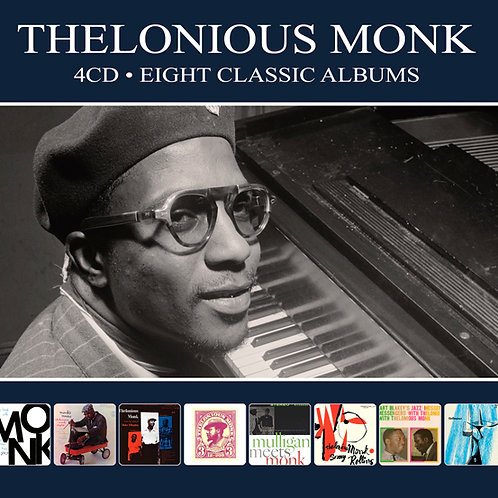 THELONIOUS MONK • 4CD • EIGHT CLASSIC ALBUMS