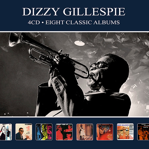 DIZZY GILLESPIE • 4CD • EIGHT CLASSIC ALBUMS