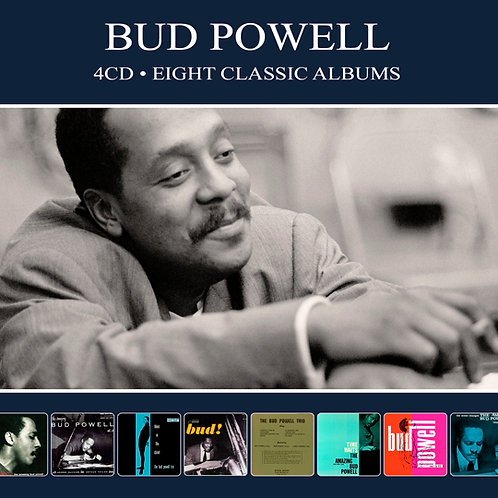 BUD POWELL • 4CD • EIGHT CLASSIC ALBUMS