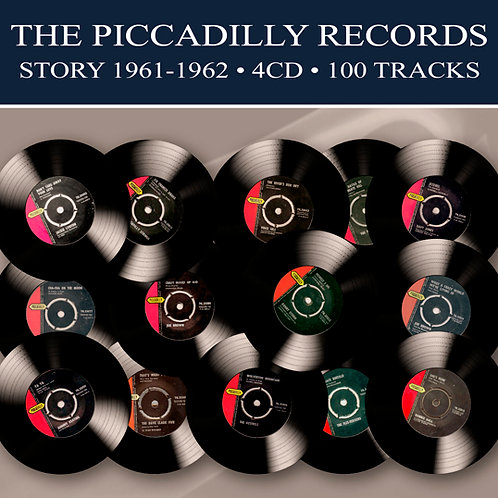 THE PICCADILLY RECORDS STORY 1961-1962 • 4CD