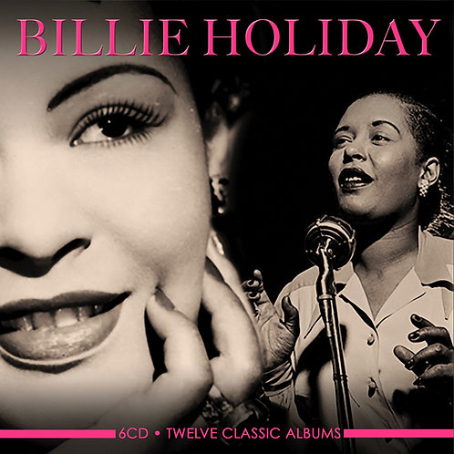 BILLIE HOLIDAY • 6CD • TWELVE CLASSIC ALBUMS