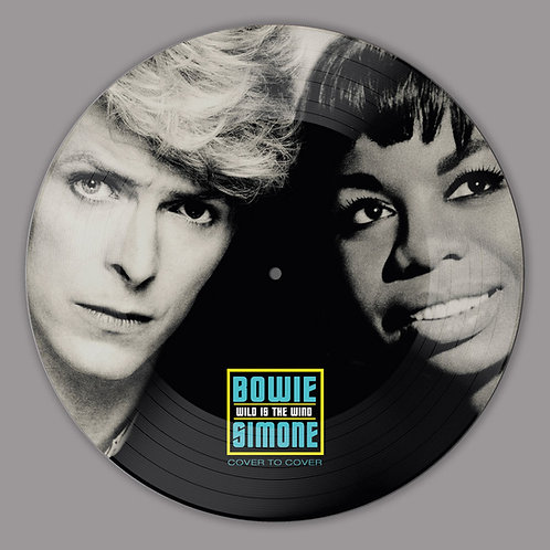BOWIE / SIMONE • WILD IS THE WIND • PICTURE DISC